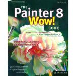 The Painter 8 WOW!Book(附光盘)――电脑平面设计系列,〔美〕戴维斯 ,杨聪,毕靖,李景彬,中国电