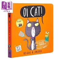 【中商原版】Kes Gray:Oi Cat 哦,小猫 英文原版 进口图书 故事绘本 亲子绘本 儿童读物 0-3岁