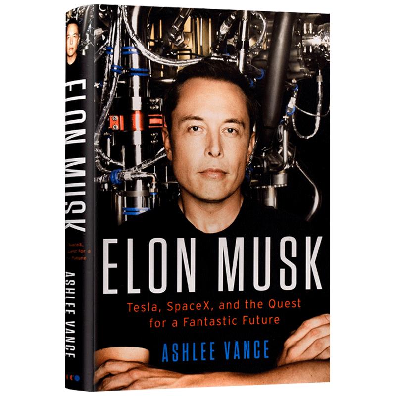 埃隆马斯克传 英文原版 Elon Musk 特斯拉之父 硅谷钢铁侠 Tesla 英文版人物传记 企业管理书籍 精装 正版进口英语书 首部授权著作 埃隆马斯克传 特斯拉