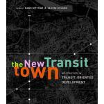 【预订】The New Transit Town: Best Practices in Transit-Oriente